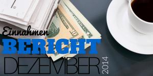 Einnahmen Bericht Dezember 2014