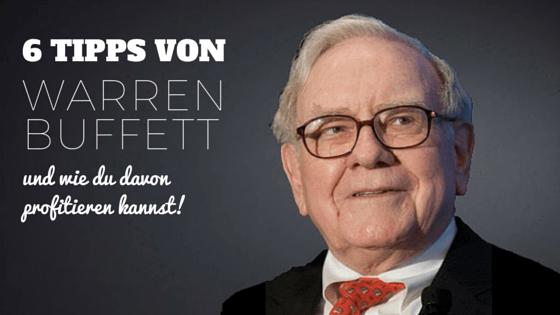 6 Tipps von Warren Buffett