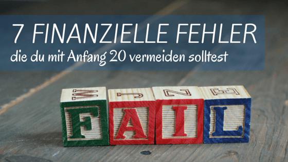 7 FINANZIELLE FEHLER