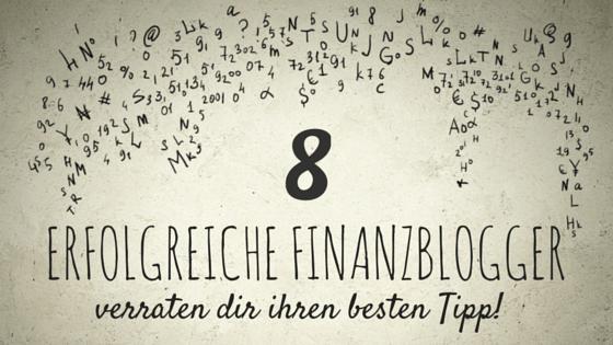 8 ERFOLGREICHE FINANZBLOGGER