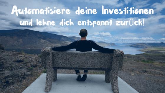 Automatisiere deine Investitionen