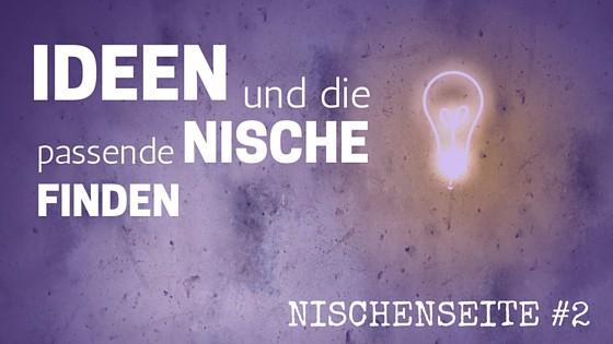 NISCHENSEITE #2 Ideen und die passende Nische finden