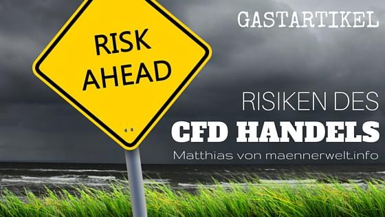 Gastartikel - Risiken des CFD Handels