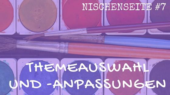 NISCHENSEITE #7 Themeauswahl und -anpassungen