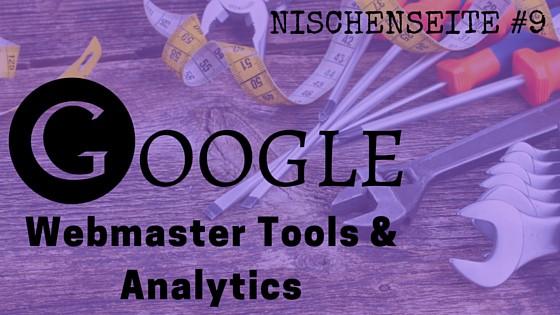 NISCHENSEITE #9 Google Webmaster Tools & Analytics